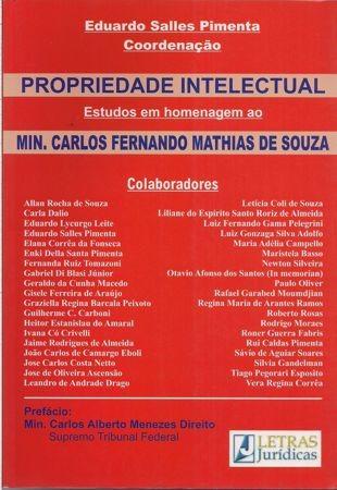 Foto 1 - Propriedade Intelectual - Estudos em Homenagem ao Min. Carlos Fernando Mathias de Souza