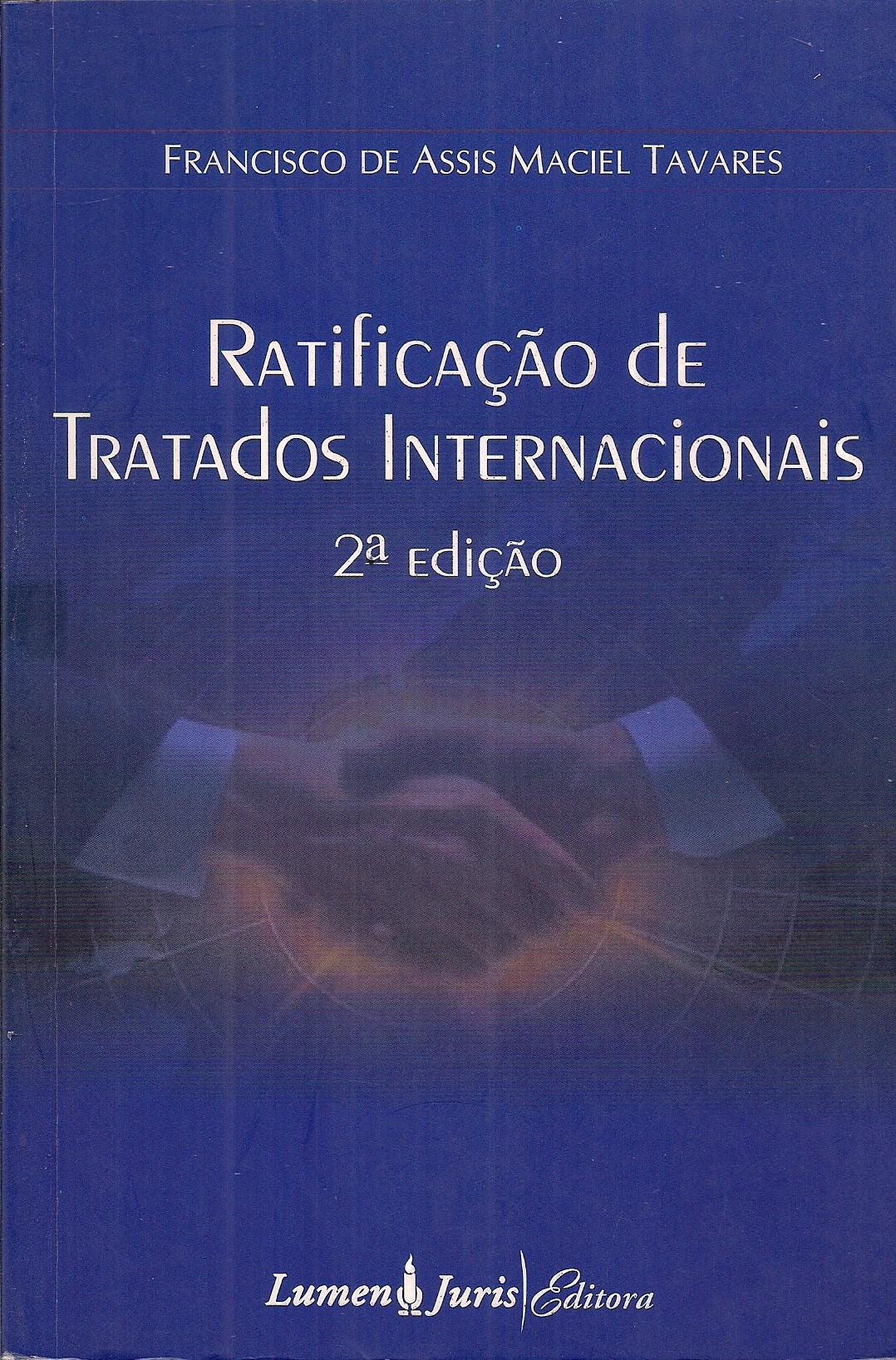 Foto 1 - Ratificação de Tratados Internacionais - 2ª Ed.