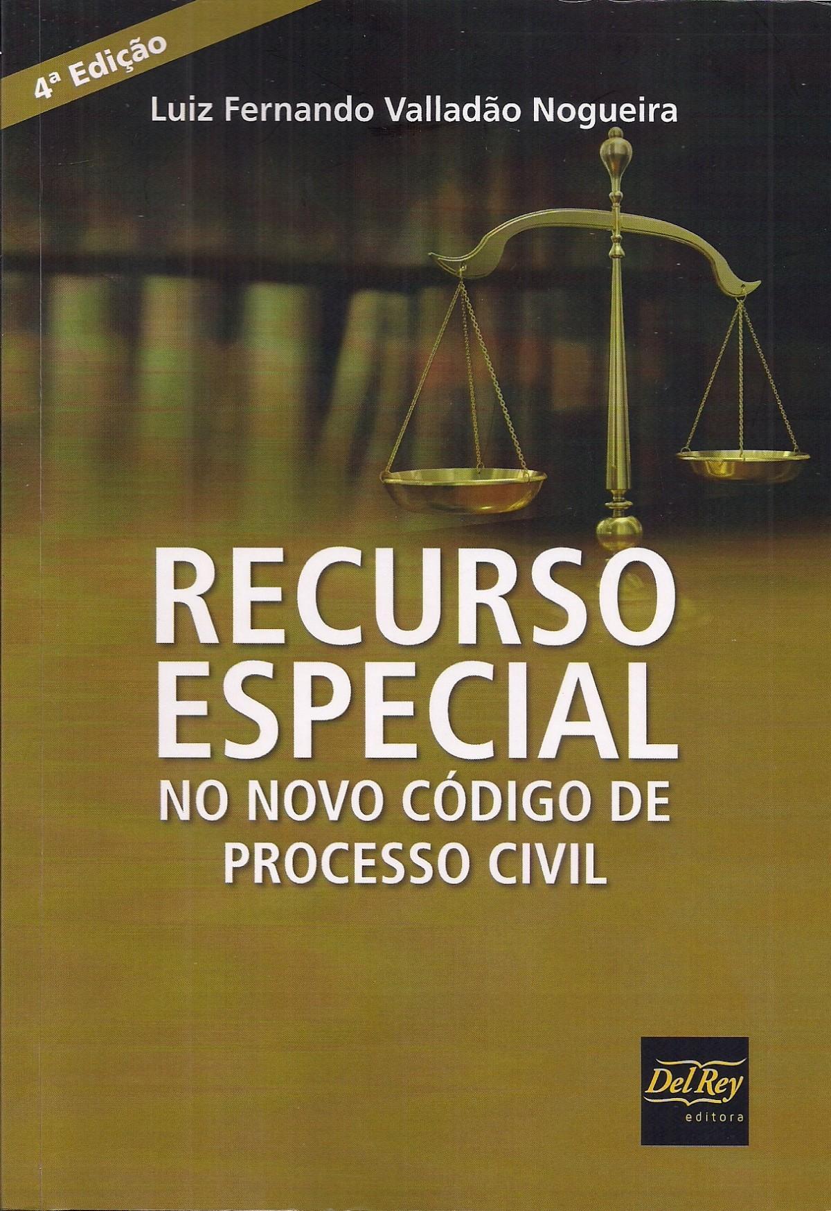 Foto 1 - Recurso Especial no Novo Código de Processo Civil