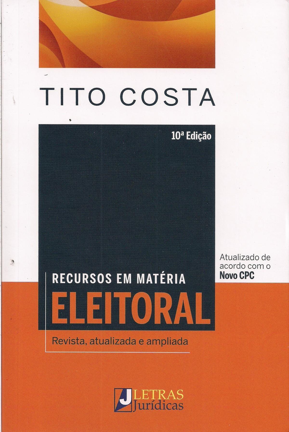 Foto 1 - Recursos em Matéria Eleitoral - Revista,atualizada e ampliada
