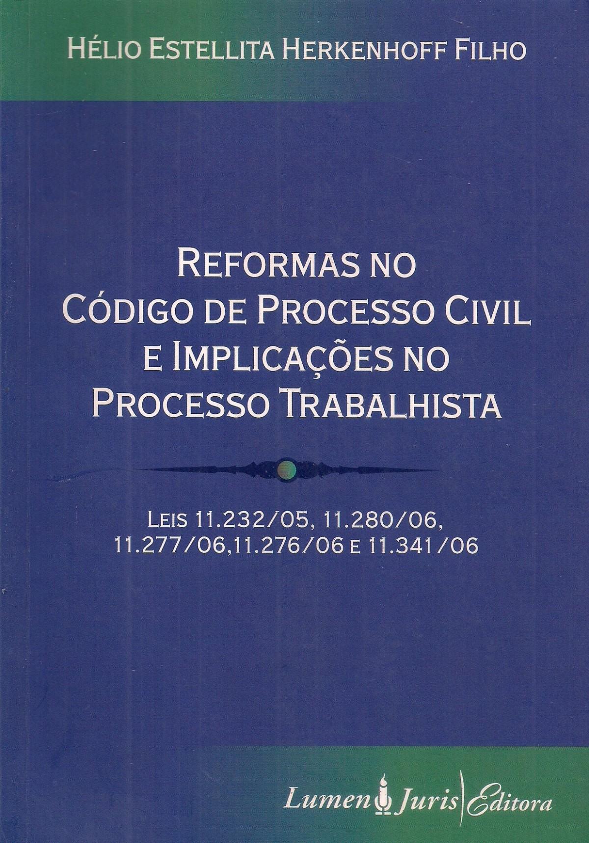 Foto 1 - Reformas no Código de Processo Civil e Implicações no Processo Trabalhista