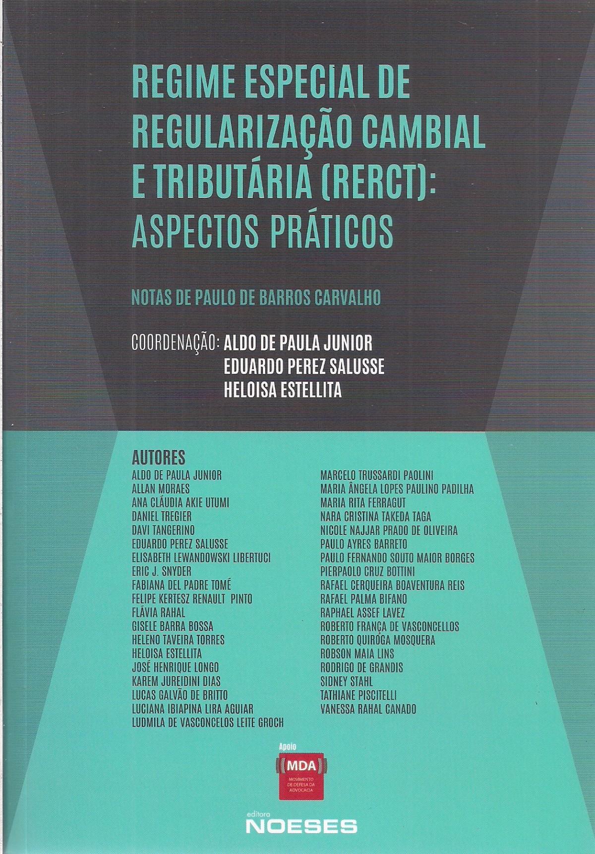 Foto 1 - Regime Especial de Regularização Cambial e Tributaria: Aspectos Práticos