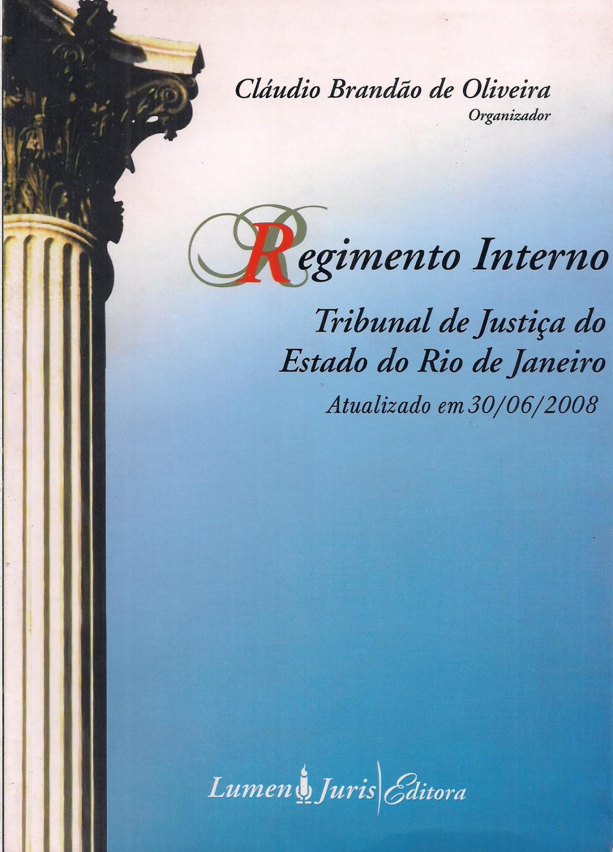 Foto 1 - Regimento Interno: Tribunal de Justiça do Estado do Rio de Janeiro