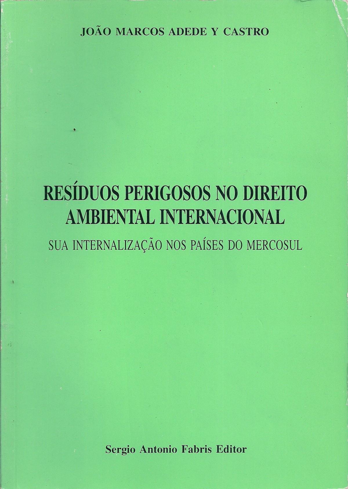 Foto 1 - Resíduos Perigosos no Direito Ambiental Internacional