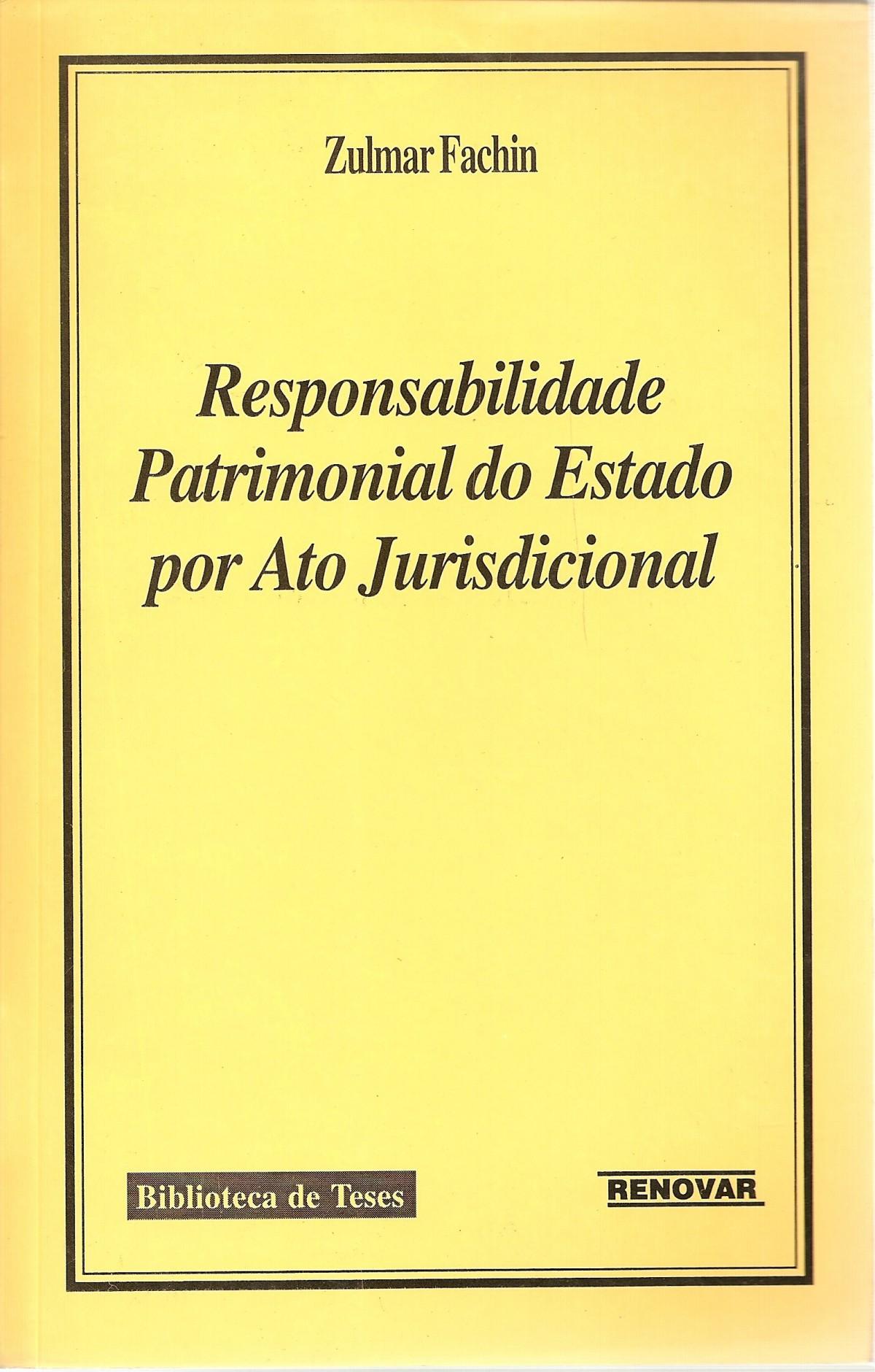 Foto 1 - Responsabilidade Patrimonial do Estado por Ato Jurisdicional