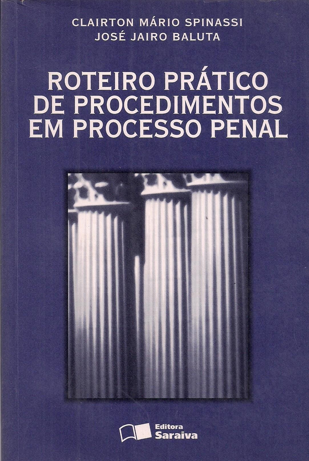 Foto 1 - Roteiro Prático de Procedimentos em Processo Penal