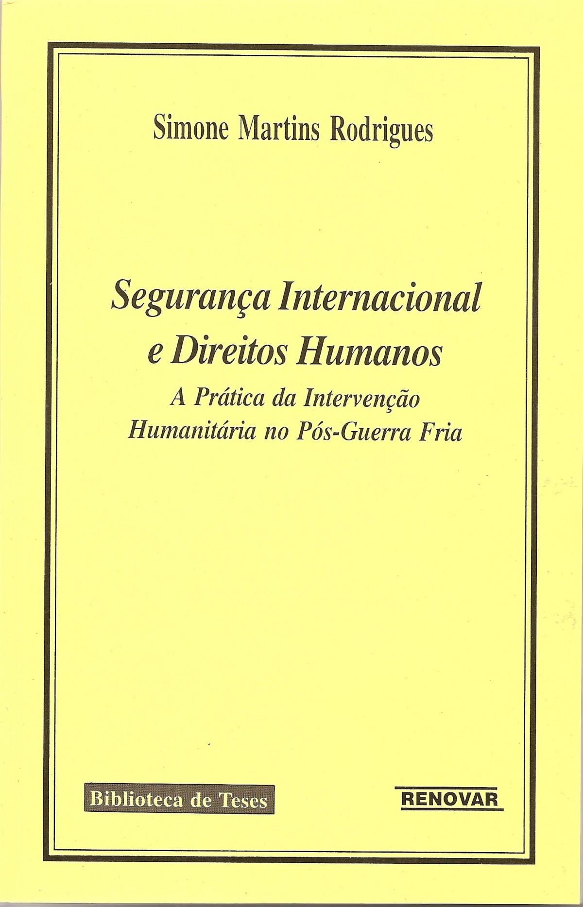Foto 1 - Segurança Internacional e Direitos Humanos