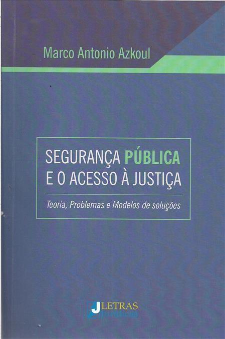 Foto 1 - Segurança Pública e o Acesso à Justiça