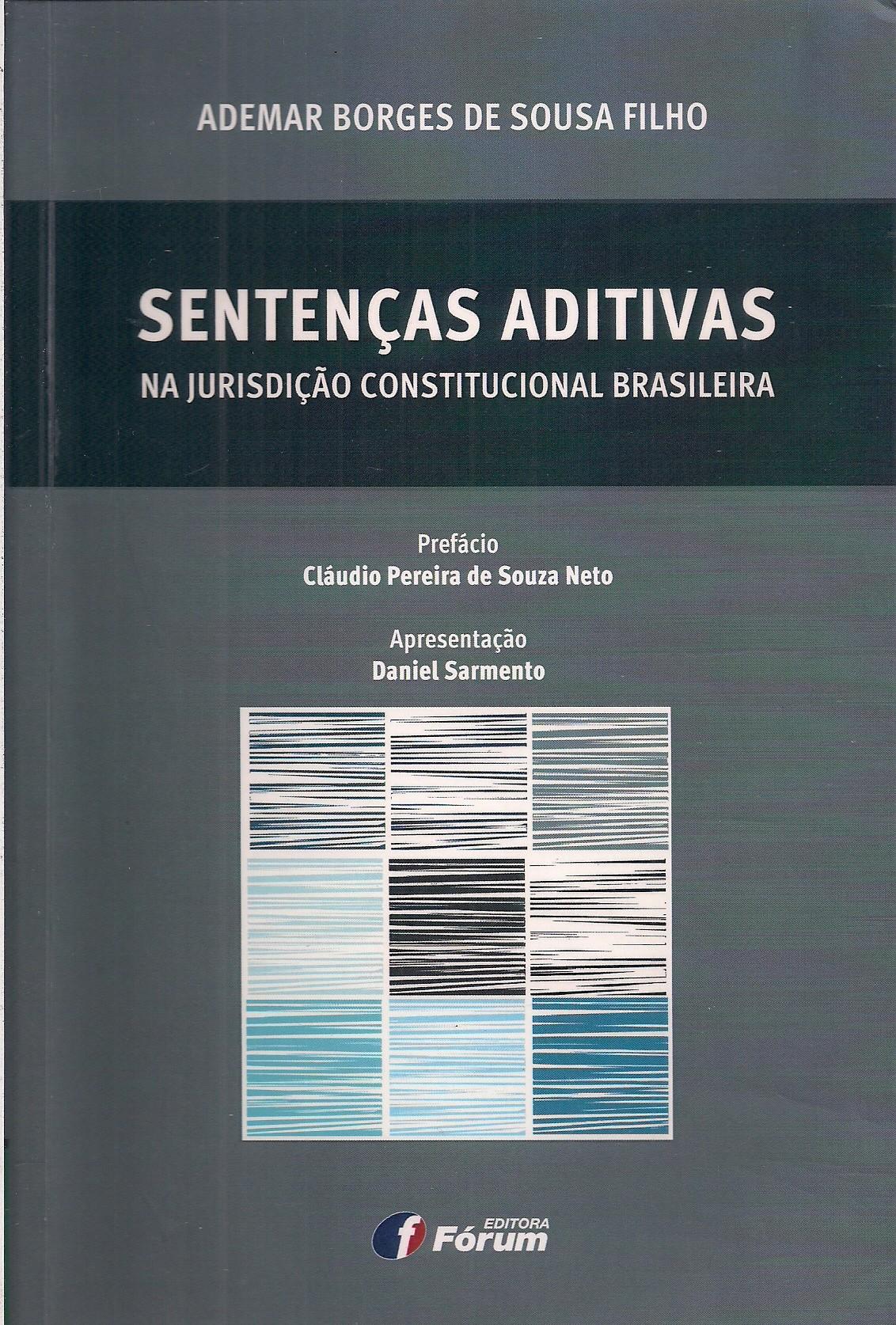 Foto 1 - Sentenças Aditivas na Jurisdição Constitucional Brasileira
