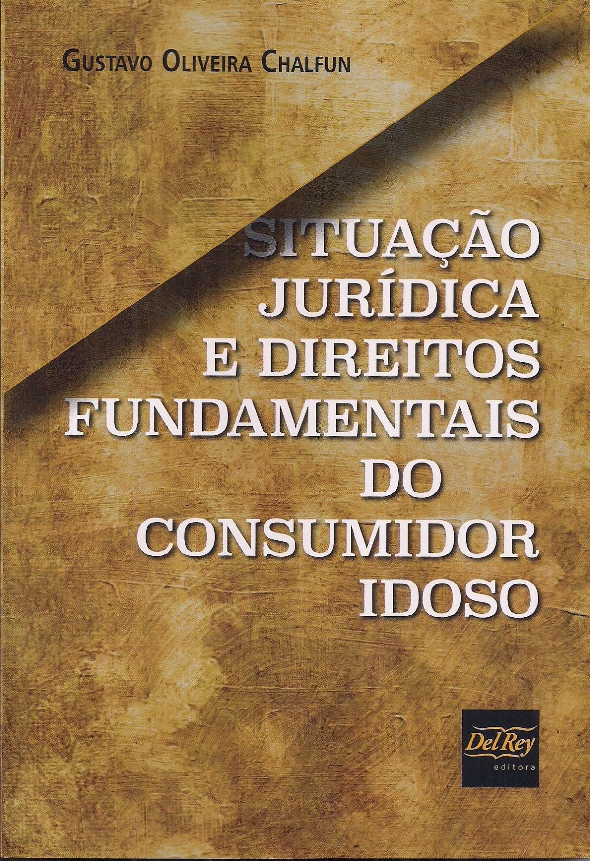 Foto 1 - Situação Jurídica e Direitos Fundamentais do Consumidor Idoso