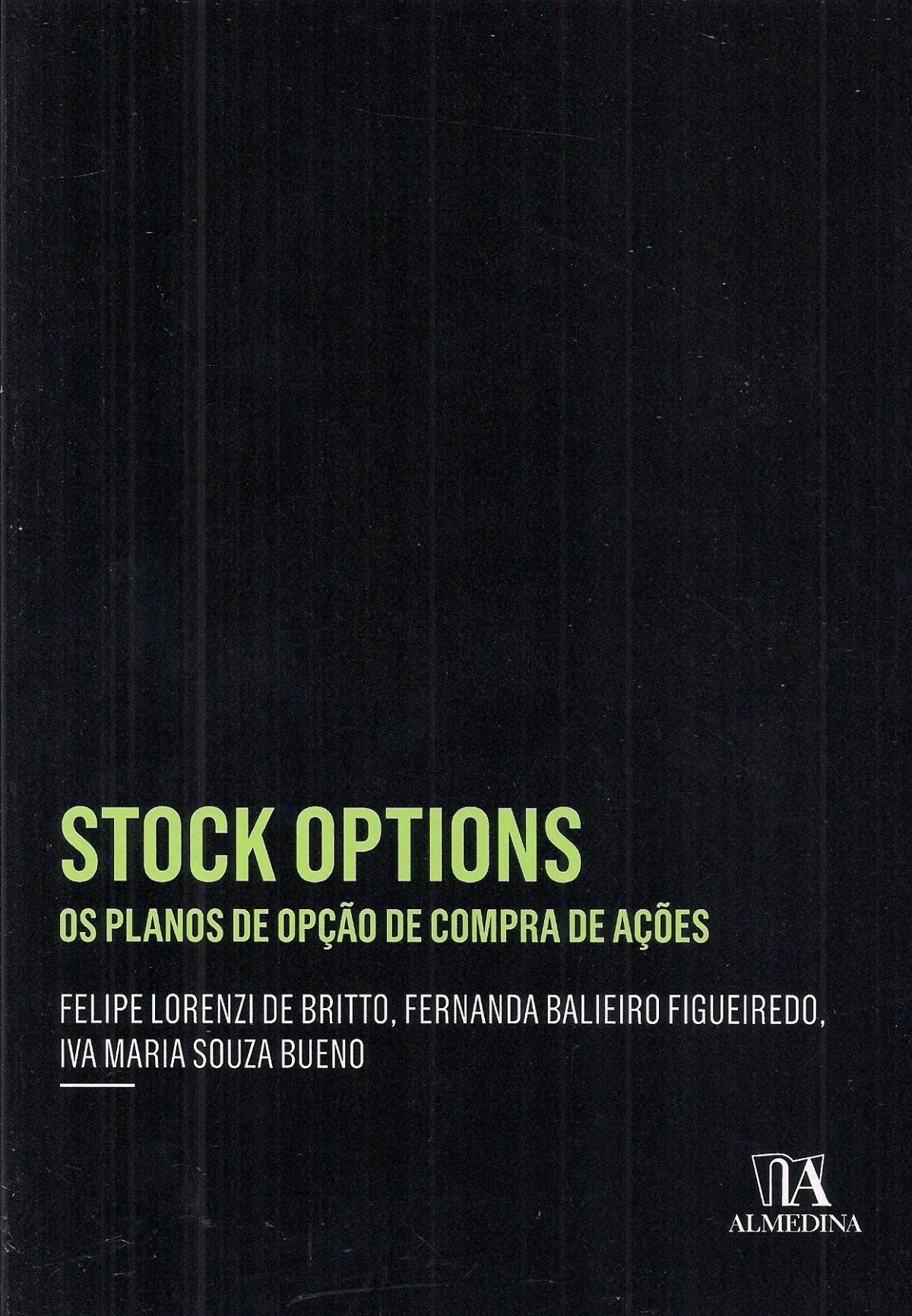 Foto 1 - Stock Options - Os planos de opção de compra de ações
