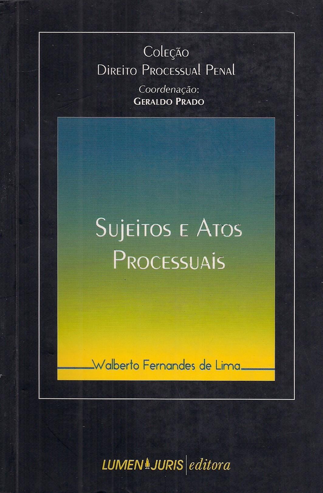 Foto 1 - Sujeitos e Atos Processuais - Col. Direito Processual Penal