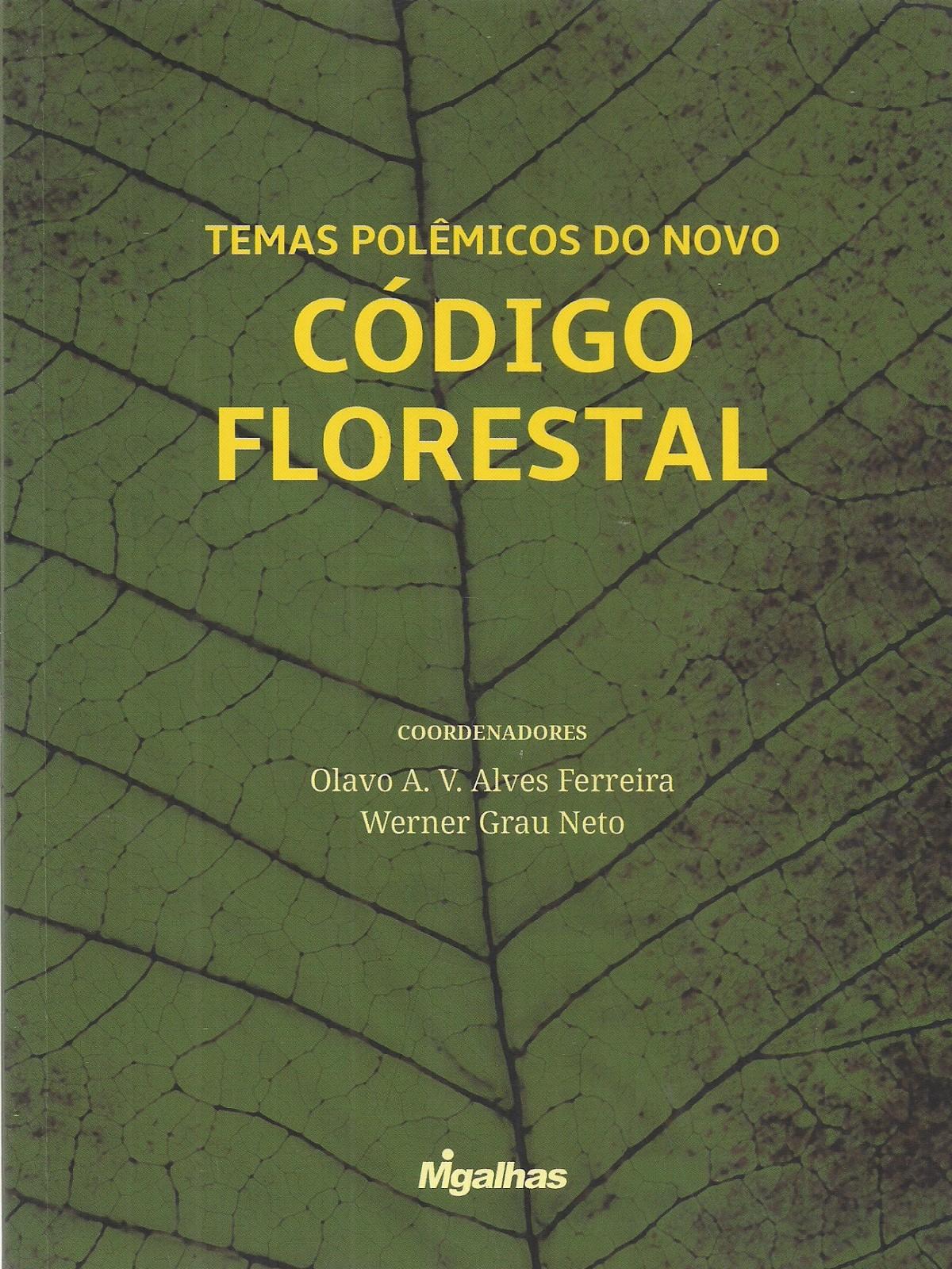 Foto 1 - Temas Polêmicos do Novo Código Florestal