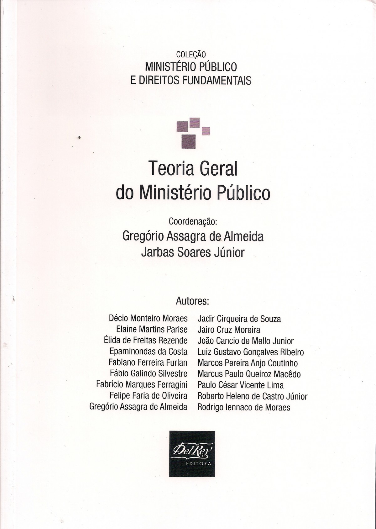 Foto 1 - Teoria Geral do Ministério Público