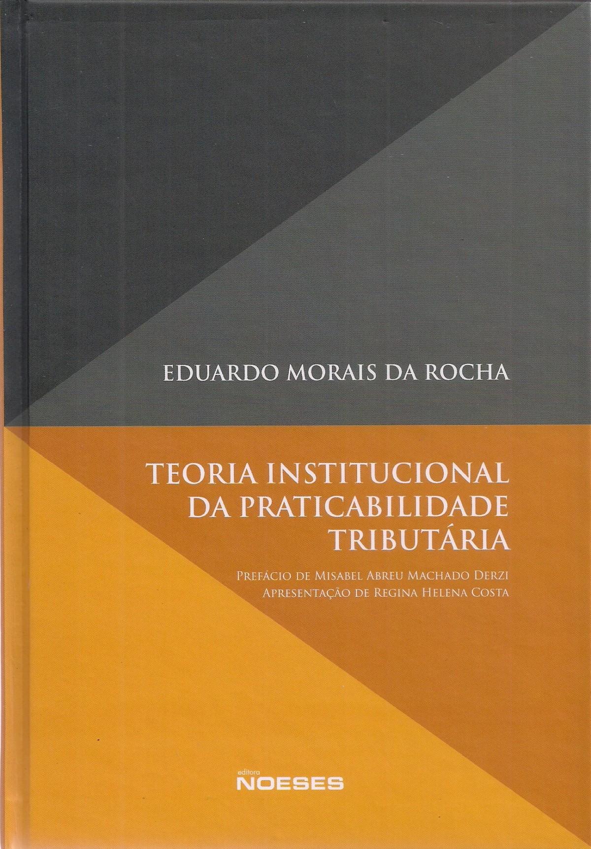 Foto 1 - Teoria Institucional da Praticabilidade Tributária