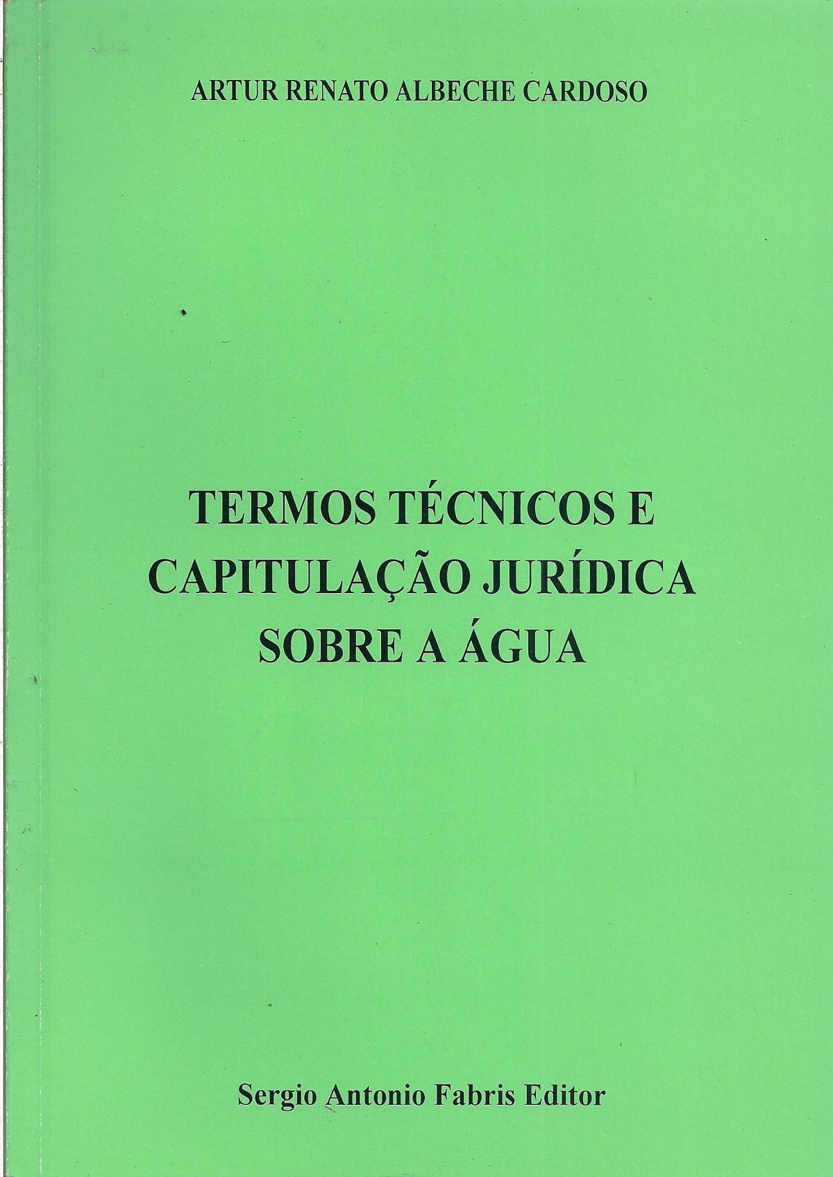 Foto 1 - Termos Técnicos e Capitulação Jurídica sobre a Água