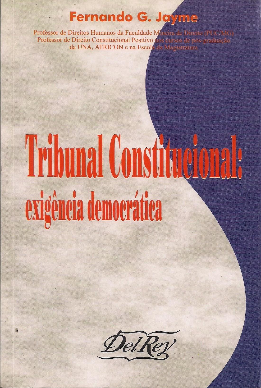 Foto 1 - Tribunal Constitucional: Exigência Democrática