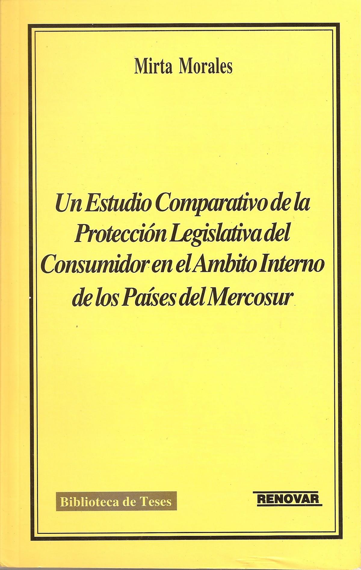 Foto 1 - Un Estudio Comparativo de la Protección Legislativa del Consumidor en El Ambito Interno de los Paíse