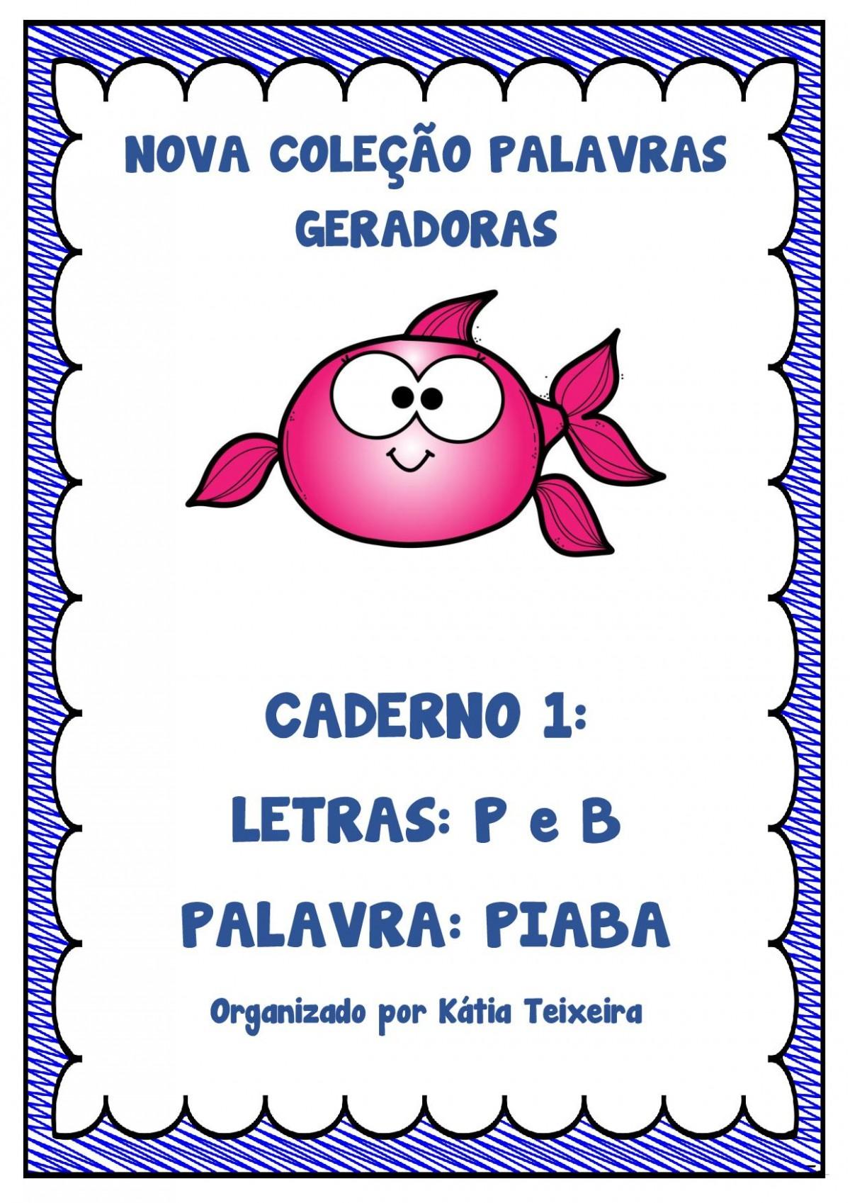 Foto 1 - Caderno 1: P e B Nova Coleção Palavras Geradoras.