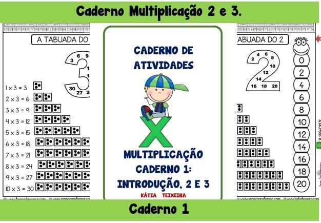Foto 1 - Caderno Multiplicação 2 e 3. Caderno 1