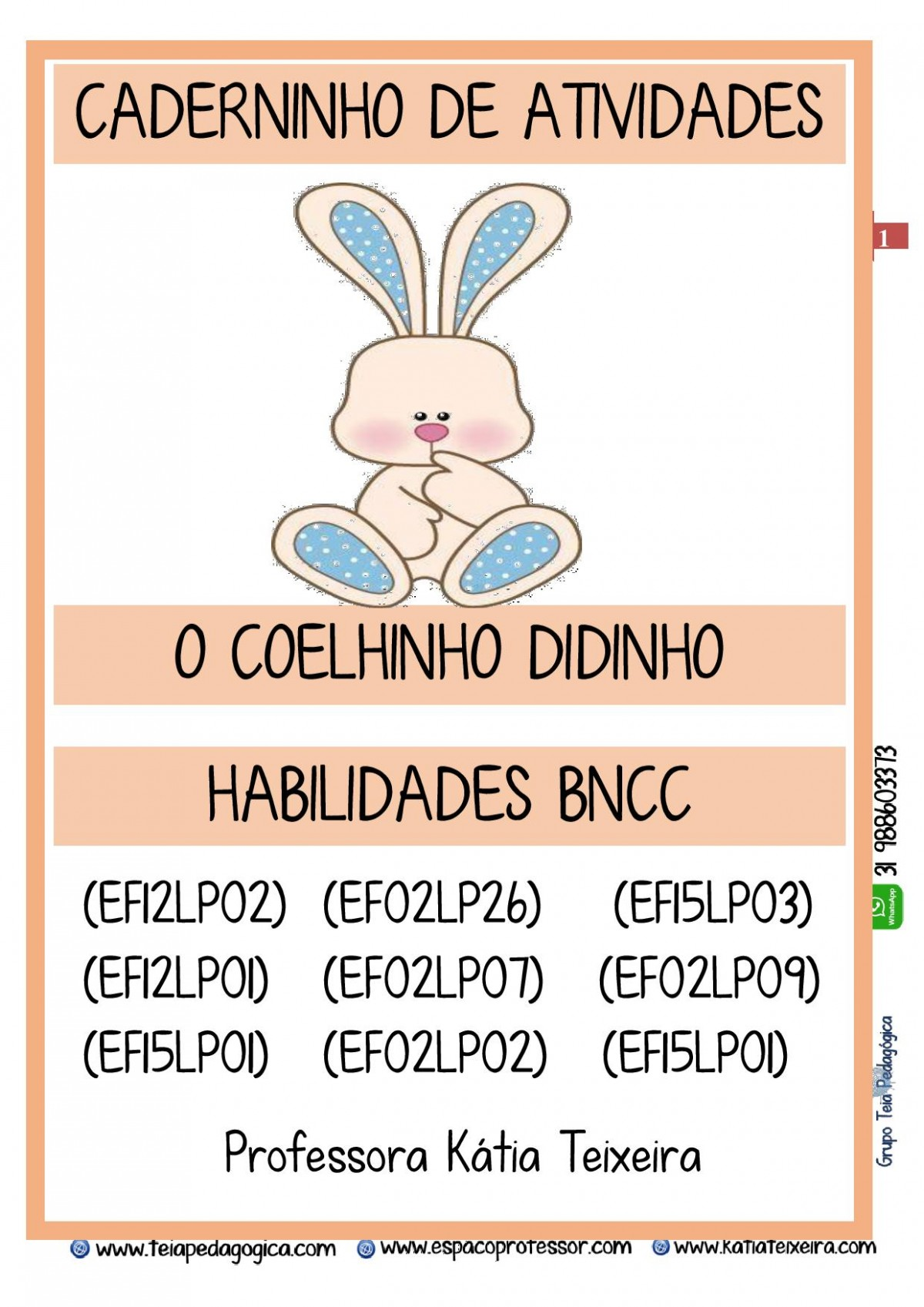 Foto 1 - Caderno o Coelho Didinho com Habilidades da BNCC + Brindes