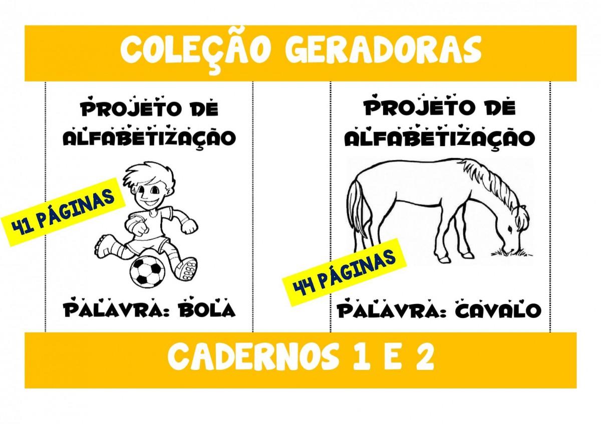 Foto 1 - Cadernos 1 e 2 - Bola e Cavalo - palavras geradoras B - L - C e V
