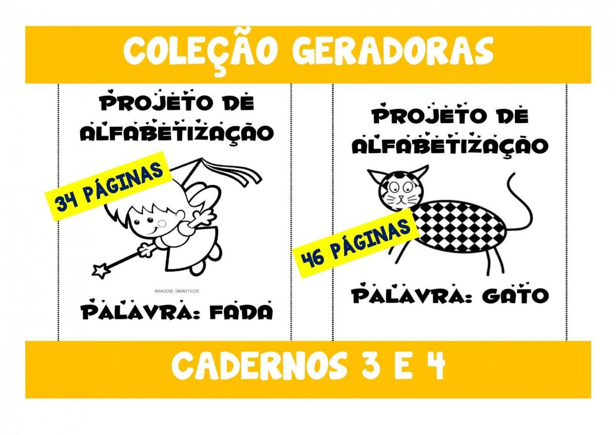 Foto 1 - Cadernos 3 e 4 - Fada e Gato - Palavras geradoras Letras F - D - G e T