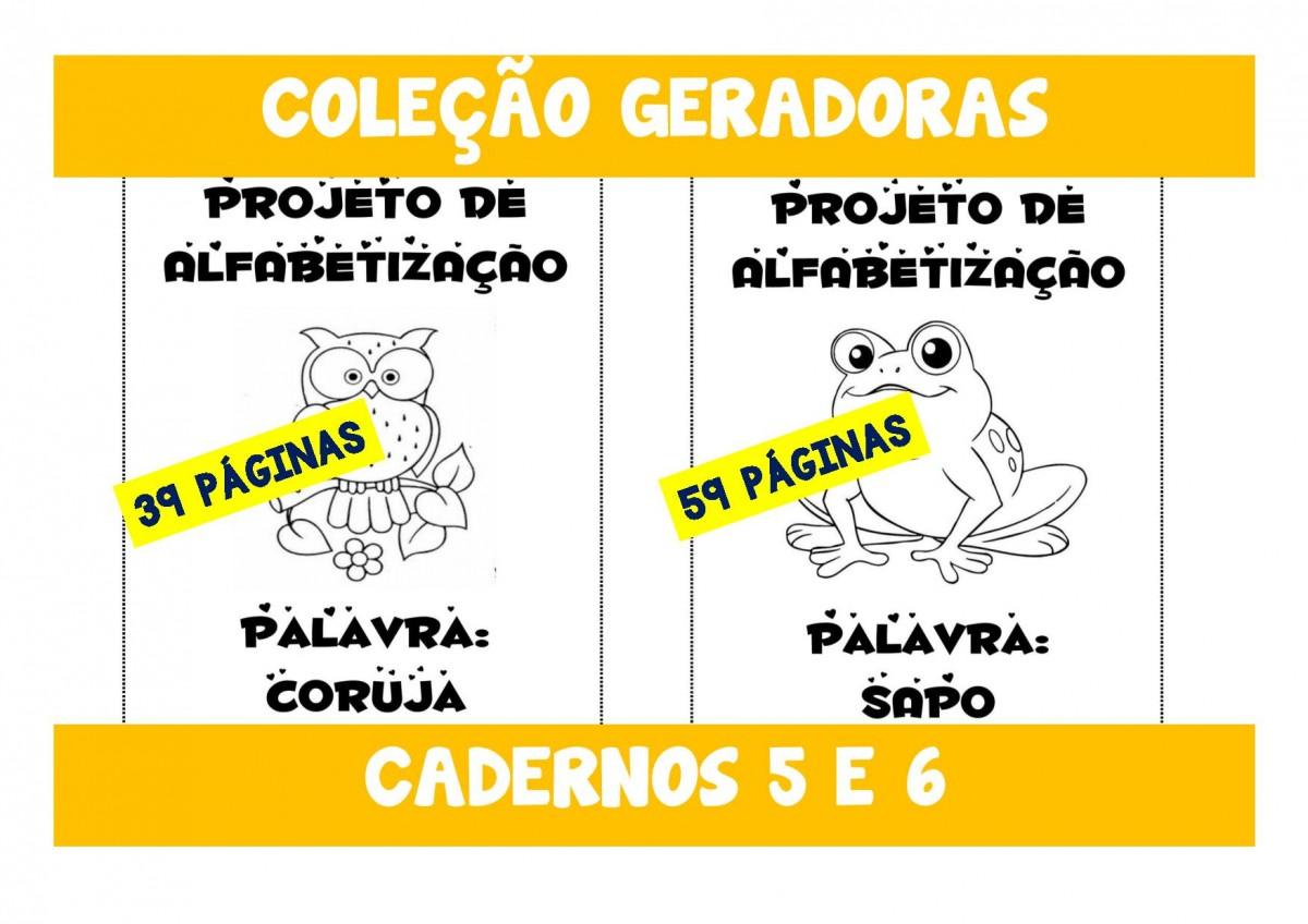 Foto 1 - Cadernos 5 e 6 -Coruja e Sapo - Palavras geradoras Letras C - R - J - S - P