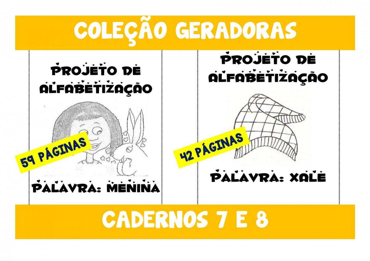 Foto 1 - Cadernos 7 e 8 - Menina e Xale - Palavras geradoras Letras M - N - X - L