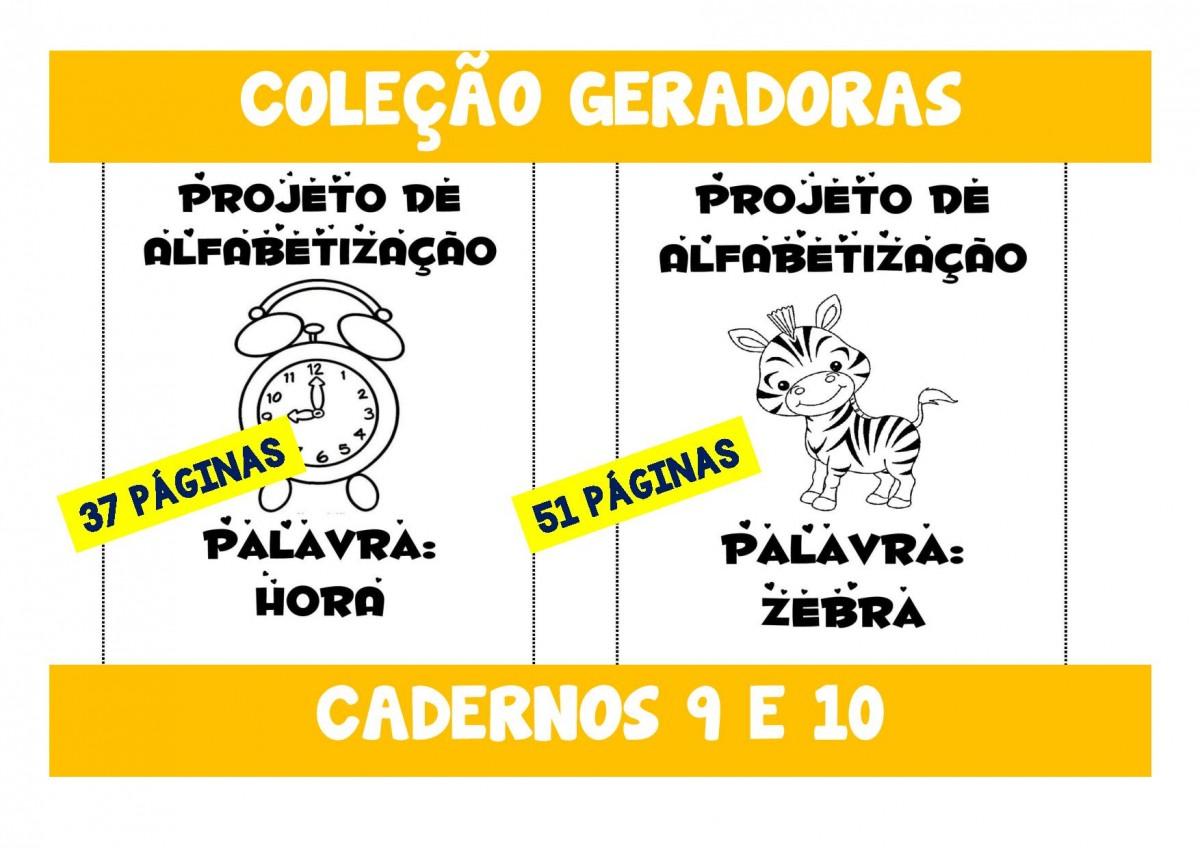 Foto 1 - Cadernos 9 e 10 - Hora e Zebra - Palavras geradoras