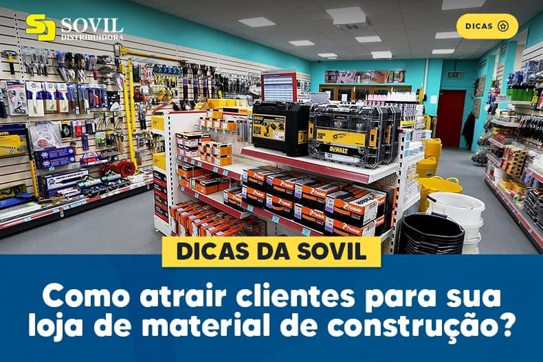 Como atrair clientes para sua loja de material de construção?