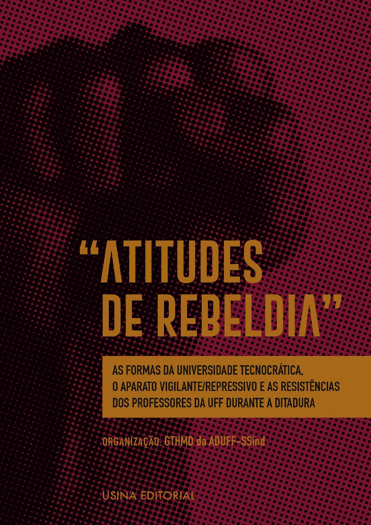Foto 1 - Atitudes de Rebeldia