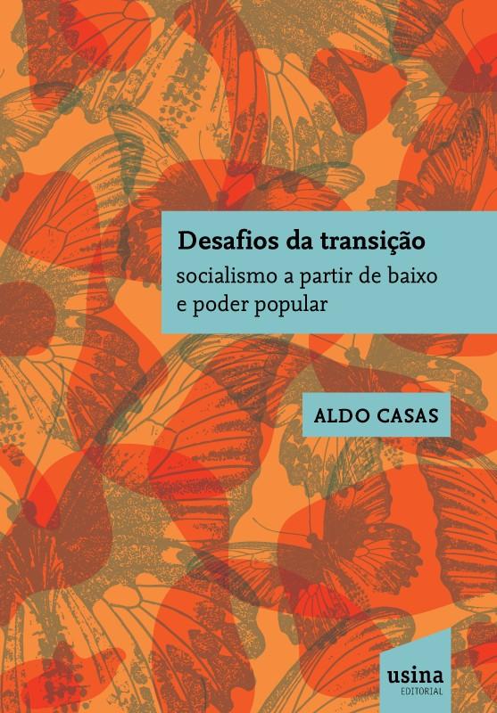 Foto 1 - Desafios da Transição - socialismo a partir de baixo e poder popular