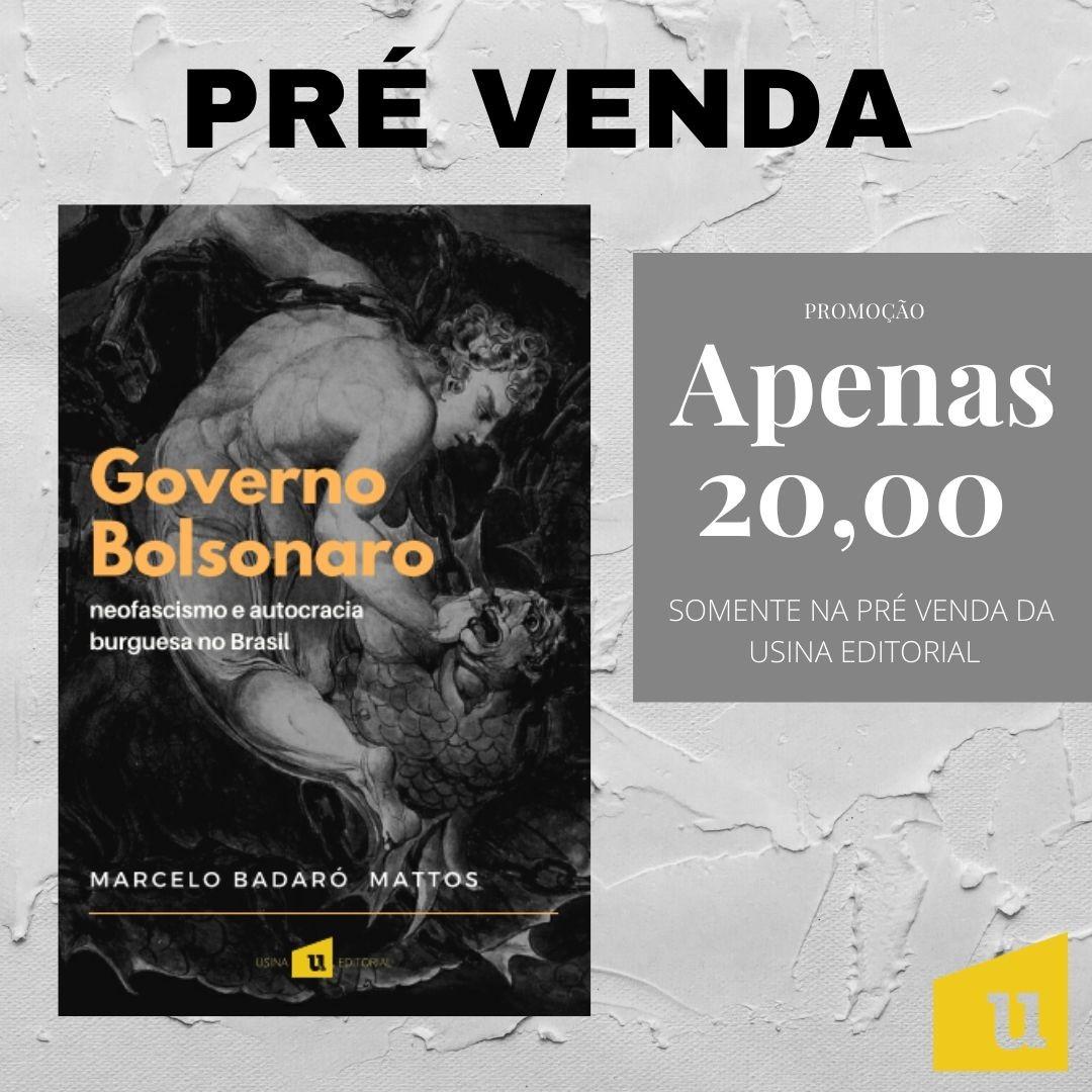 Foto 1 - Pré venda: Governo Bolsonaro - de Marcelo Badaró Mattos