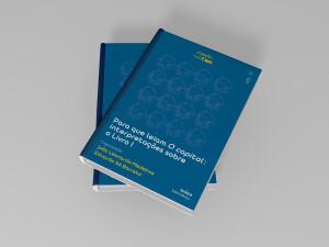 Foto1 - Para que leiam O capital: interpretações sobre o Livro I - Coleção NIEP MARX Volume VI