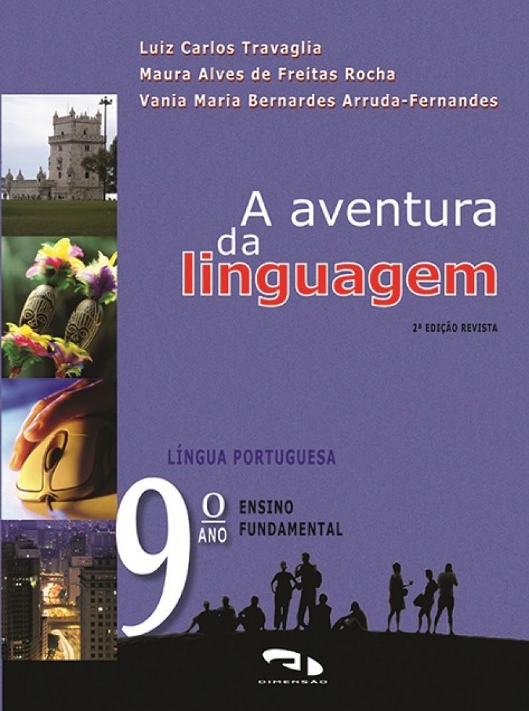 Foto 1 - A Aventura da Linguagem - 9º ano