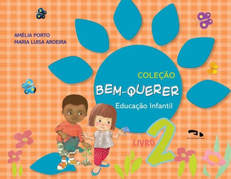 Foto 1 - Coleção Bem-Querer - Livro 2 - Educação Infantil