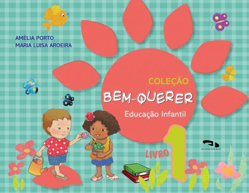Foto 1 - Coleção Bem-Querer - Livro 1 - Educação Infantil