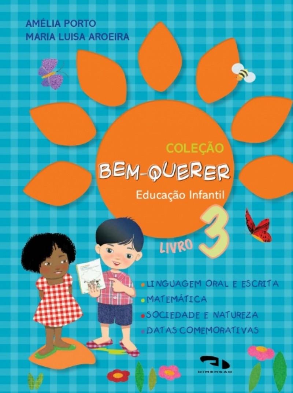 Foto 1 - Coleção Bem-Querer - Livro 3 - Educação Infantil