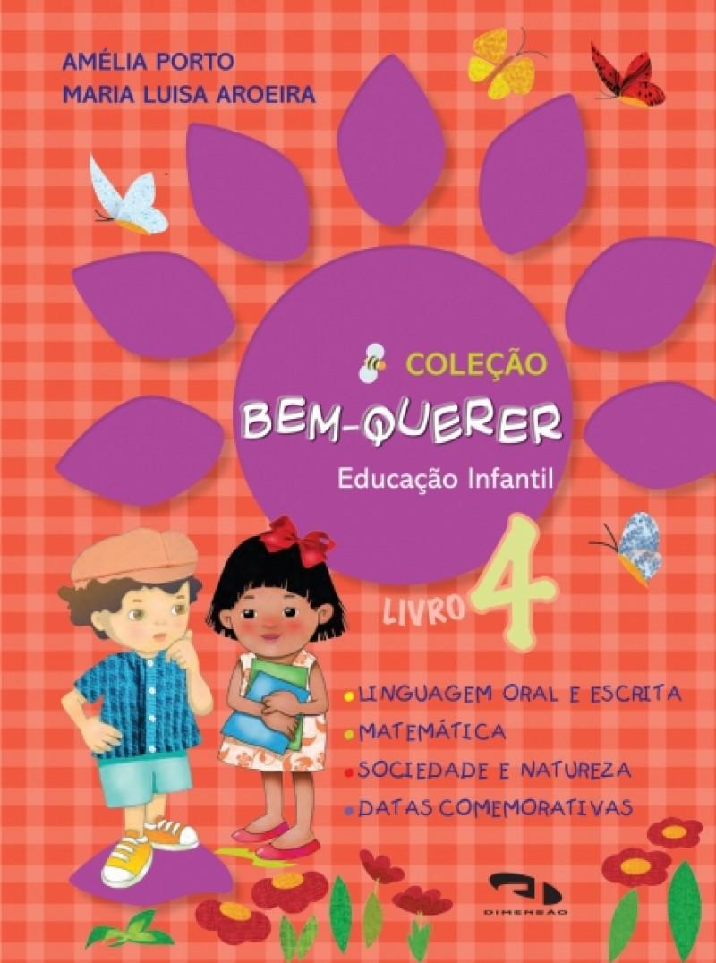 Foto 1 - Coleção Bem-Querer - Livro 4 - Educação Infantil