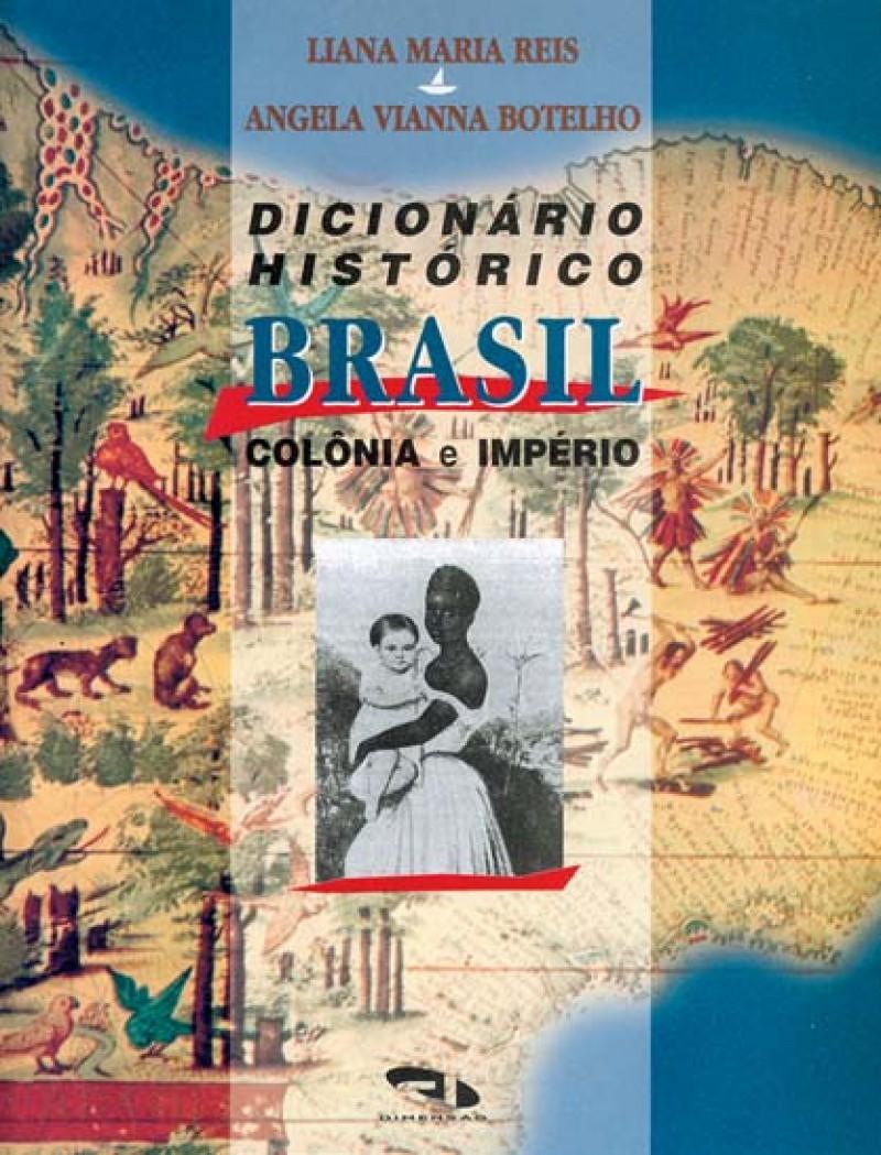 Foto 1 - Dicionário Histórico Brasil Colônia e Império