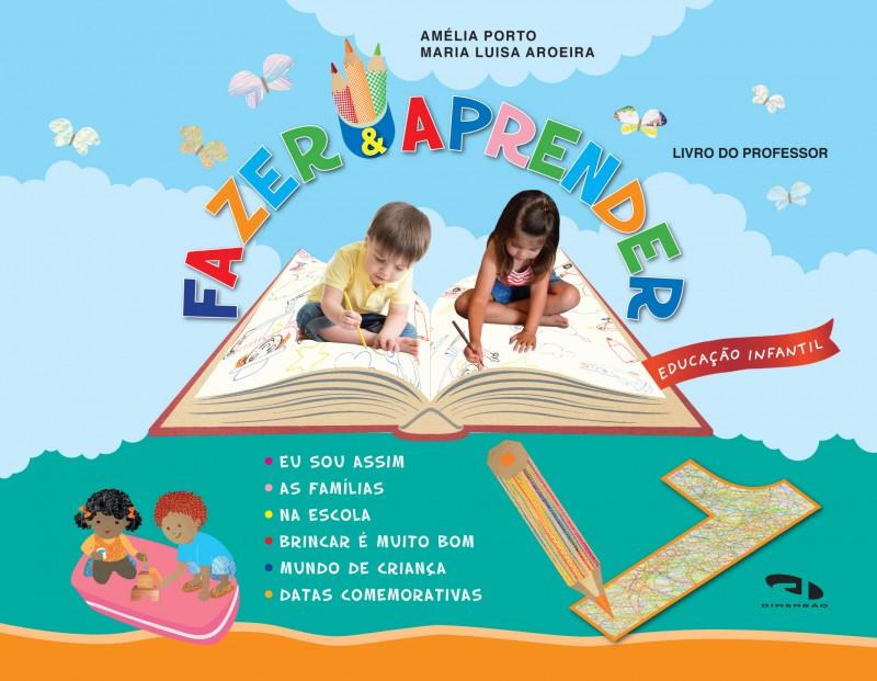 Foto 1 - Fazer e Aprender - Livro 1