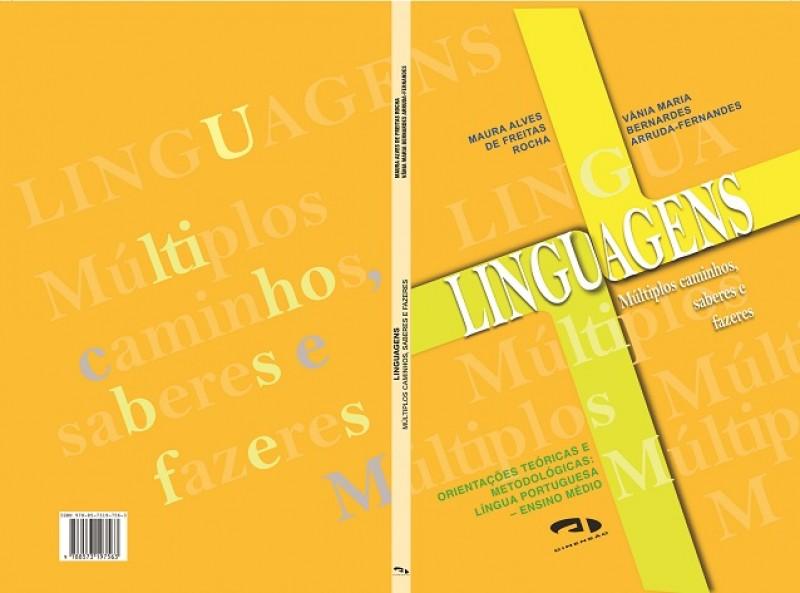Foto 1 - Linguagens: múltiplos caminhos, saberes e fazeres