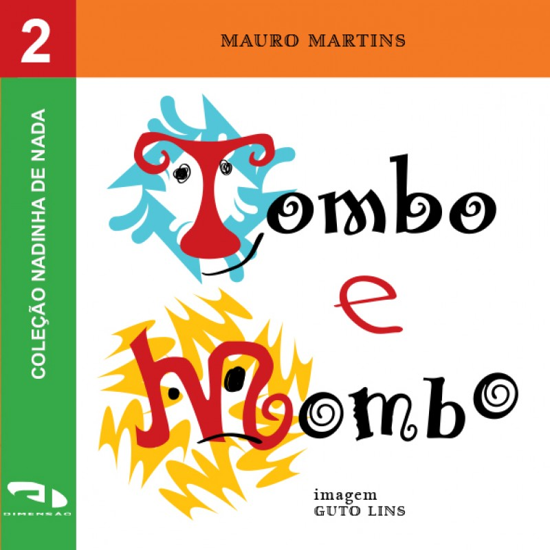 Foto 1 - Tombo e Mombo