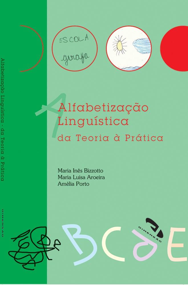 Foto 1 - Alfabetização Linguística da Teoria à Prática