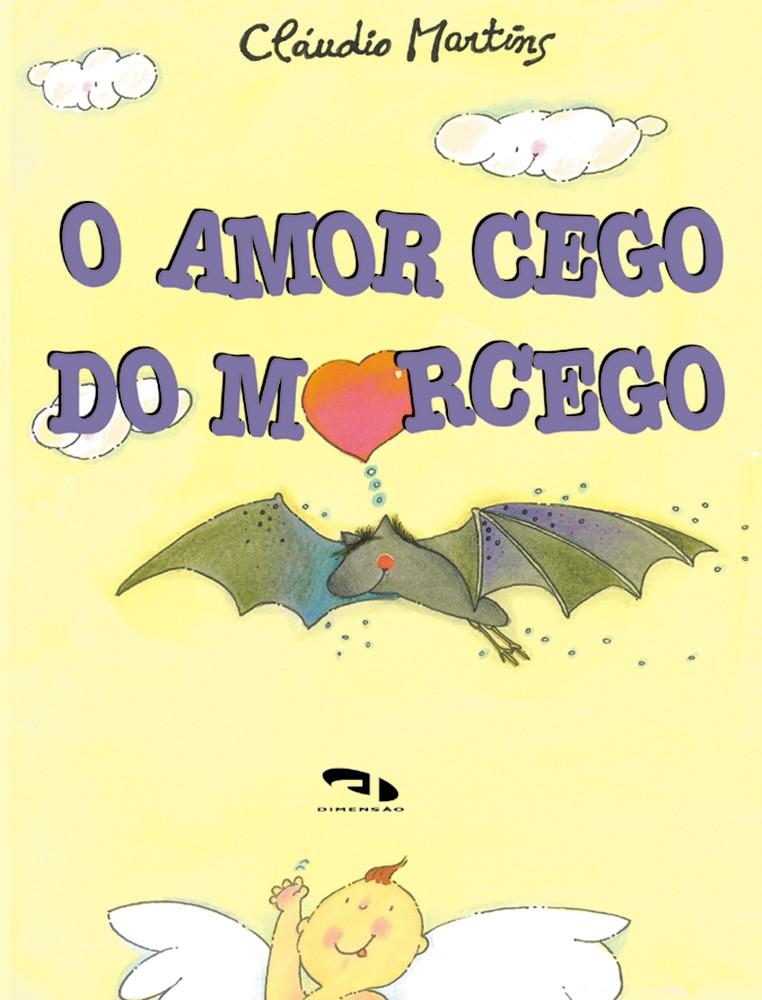 Foto 1 - Amor cego do morcego, O