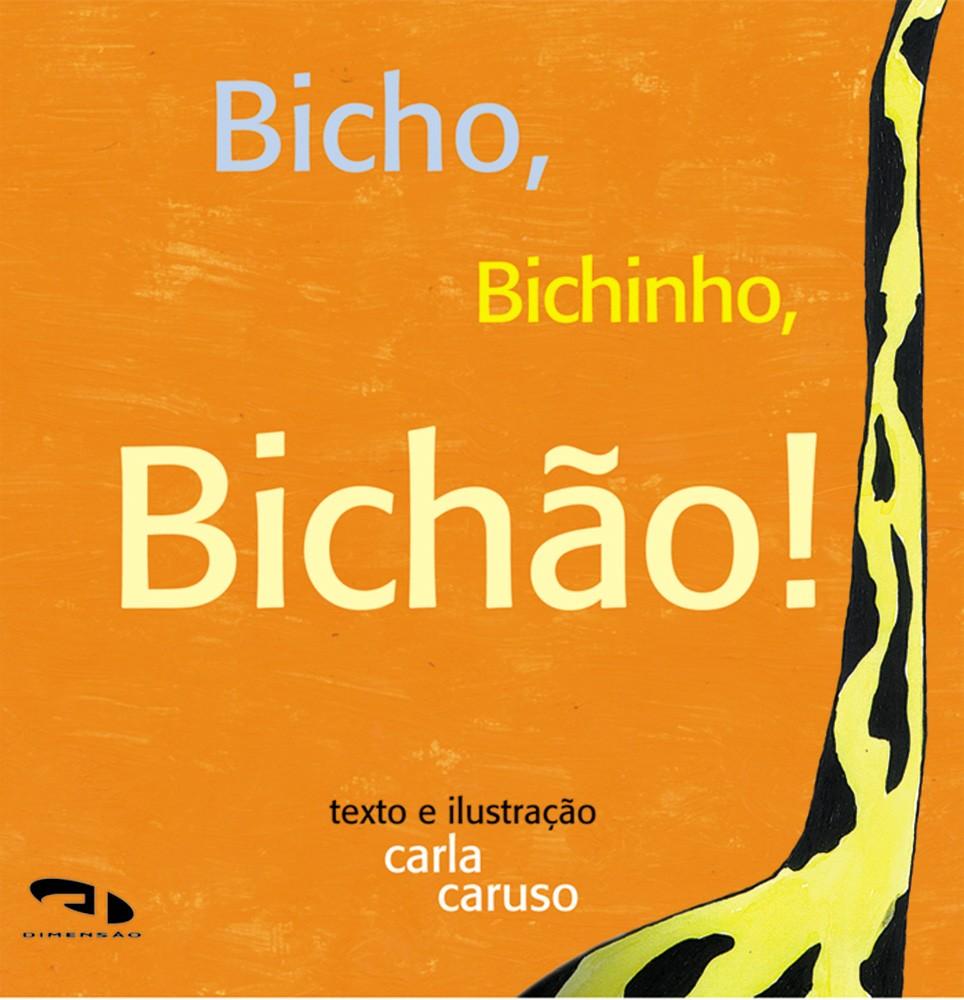 Foto 1 - Bicho, bichinho, bichão!