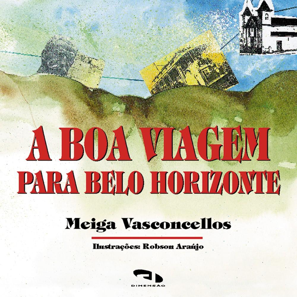 Foto 1 - Boa viagem para Belo Horizonte, A