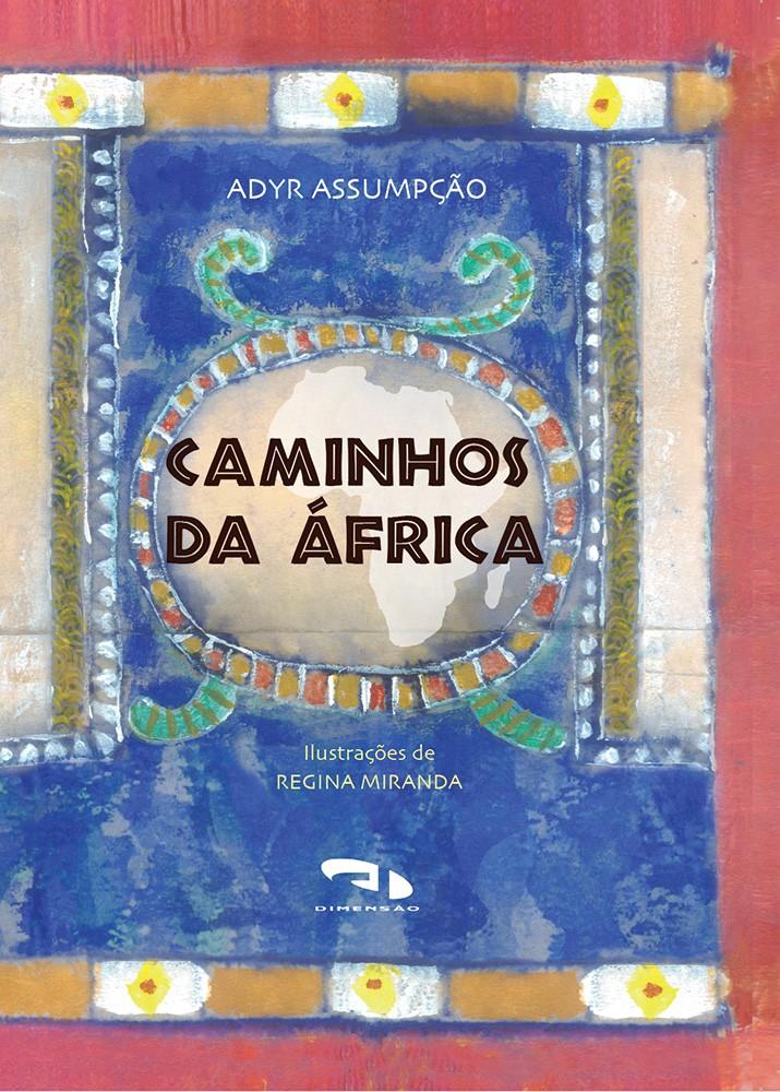 Foto 1 - Caminhos da África