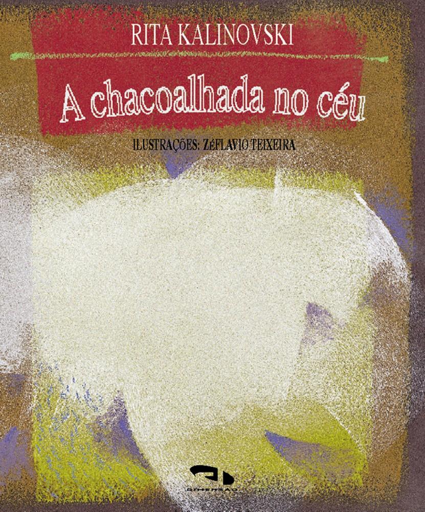 Foto 1 - Chacoalhada no céu, A
